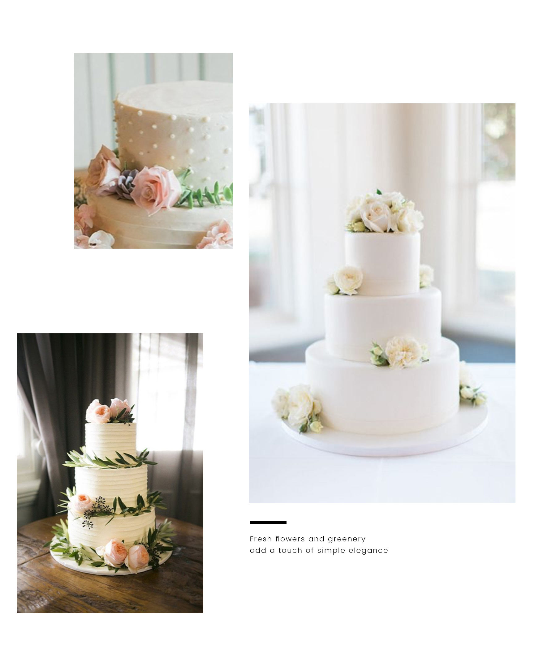 Wedding cakes from Bird Bakery decorated with fresh flowers. Caption: Fresh flowers and greener add a touch of simple elegance.